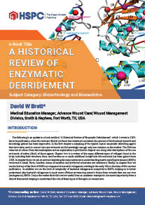 A Historical Review of Enzymatic Debridement